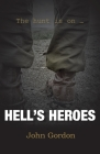 Hell's Heroes: The Hunt Is On Cover Image