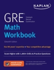 GRE Math Workbook: Score Higher with 1,000+ Drills & Practice Questions (Kaplan Test Prep) Cover Image