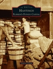 Hastings: Florida's Potato Capital (Images of America) Cover Image