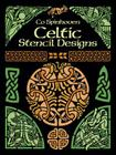 Celtic Stencil Designs (Dover Pictorial Archive) Cover Image