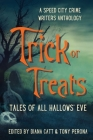 Trick or Treats: Tales of All Hallows' Eve Cover Image