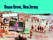 Greetings from Ocean Grove, New Jersey (Schiffer Book) Cover Image