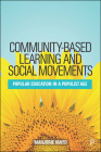 Community-Based Learning and Social Movements: Popular Education in a Populist Age Cover Image