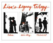 Lisa's Legacy Trilogy: Slip-Cased Lisa's Legacy Trilogy Containing All Three Cloth Editions Cover Image