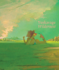 Lisa Yuskavage: Wilderness Cover Image