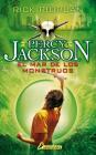 El mar de los monstruos / The Sea Of Monsters (Percy Jackson y los dioses del olimpo / Percy Jackson and the Olympians #2) Cover Image