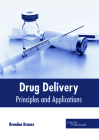 Drug Delivery: Principles and Applications Cover Image