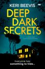Deep Dark Secrets: a must-read psychological thriller Cover Image