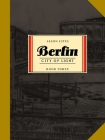 Berlin Book Three: City of Light Cover Image