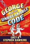 George and the Unbreakable Code (George's Secret Key) Cover Image