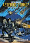 Can You Survive an Asteroid Strike? (You Choose: Doomsday) Cover Image