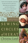 The Sewing Circles of Herat: A Personal Voyage Through Afghanistan Cover Image