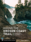 Hiking the Oregon Coast Trail: 400 Miles from the Columbia River to California Cover Image