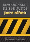 Devocionales de 3 minutos para niños: 90 Emocionantes lecturas para hombres en progreso (3-Minute Devotions) Cover Image