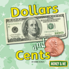 Dollars and Cents (Money and Me) Cover Image