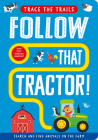 Follow That Tractor! (Trace the Trails) Cover Image
