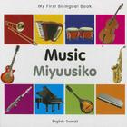 My First Bilingual Book–Music (English–Somali) Cover Image