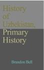 History of Uzbekistan, Primary History Cover Image