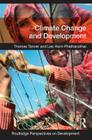 Climate Change and Development (Routledge Perspectives on Development) Cover Image