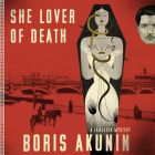 She Lover of Death: A Fandorin Mystery (Erast Fandorin #8) Cover Image