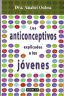 Los Anticonceptivos Explicados a Los Jovenes Cover Image
