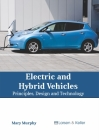 Electric and Hybrid Vehicles: Principles, Design and Technology Cover Image