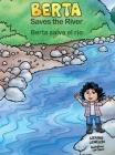 Berta Saves the River/Berta salva el río Cover Image