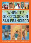When It's Six O'Clock in San Francisco: A Trip Through Time Zones Cover Image