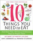 The 10 Things You Need to Eat: And More Than 100 Easy and Delicious Ways to Prepare Them Cover Image