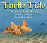 Turtle Tide: The Ways of Sea Turtles Cover Image