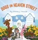Dogs on Heaven Street Cover Image