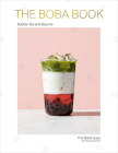 The Boba Book: Bubble Tea and Beyond Cover Image
