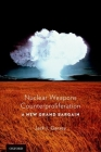 Nuclear Weapons Counterproliferation: A New Grand Bargain Cover Image