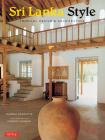 Sri Lanka Style: Tropical Design & Architecture Cover Image