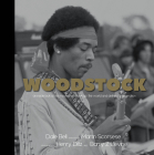 Woodstock: An Inside Look at the Movie That Shook Up the World and Defined a Generation Cover Image