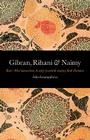 Gibran, Rihani & Naimy: East–West Interactions in Early Twentieth-Century Arab Literature Cover Image