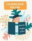 Coloring book for kids: and fun activity Cover Image