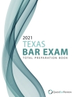 2021 Texas Bar Exam Total Preparation Book Cover Image