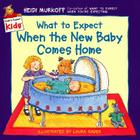 What to Expect When the New Baby Comes Home Cover Image