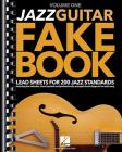 Jazz Guitar Fake Book - Volume 1: Lead Sheets for 200 Jazz Standards Cover Image