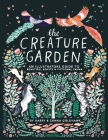 The Creature Garden: An Illustrator's Guide to Beautiful Beasts & Fictional Fauna Cover Image