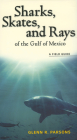 Sharks, Skates, and Rays of the Gulf of Mexico: A Field Guide Cover Image