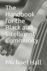 The Handbook for the Black and Intelligent Community Cover Image