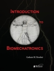 Introduction to Biomechatronics (Materials) Cover Image