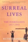 Surreal Lives: The Surrealists 1917-1945 Cover Image