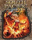 South Pacific Mythology (World of Mythology (Abdo)) Cover Image