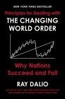 Principles for Dealing with the Changing World Order: Why Nations Succeed and Fail Cover Image