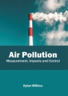 Air Pollution: Measurement, Impacts and Control Cover Image