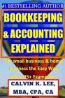 BOOKKEEPING & ACCOUNTING Explained: For Small Business & Home Business the Easy Way (Over 25+ Examples!) Cover Image