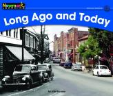 Long Ago and Today Leveled Text (Rising Readers: Social Studies) Cover Image